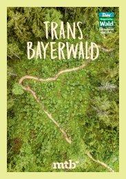 TransBayerwald - das MTB-Magazin