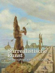 Surrealistische kunst - de terugkeer van de droom