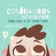 (German ) Coronavirus ist kein Prinz (und auch keine Prinzessin).