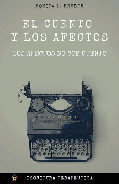 El cuento y los afectos - Los afectos no son cuentos