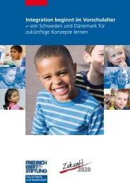 Integration beginnt im Vorschulalter - Bibliothek der Friedrich-Ebert ...