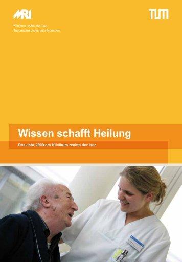 Jahresbericht 2009 - Klinikum rechts der Isar - TUM