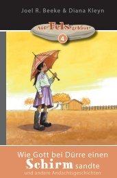 Beeke & Kleyn: Wie Gott bei Dürre einen Schirm sandte