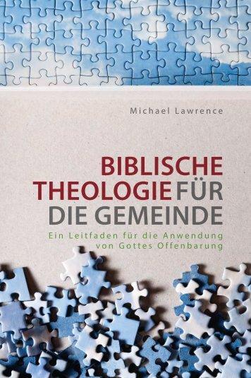 Lawrence: Biblische Theologie für die Gemeinde
