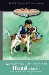 Beeke & Kleyn: Wie Gott zur Rettung einen Hund schickte