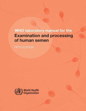 Examination and processing of human semen