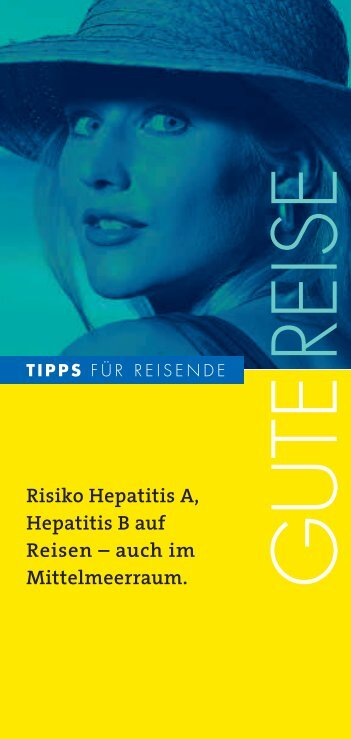 Risiko Hepatitis A, Hepatitis B auf Reisen - arbeitsmedizin-gsk.de