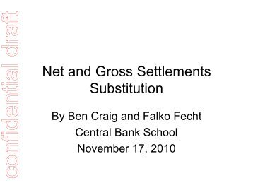 Substitution between Net and Gross Settlements in the Euro Area