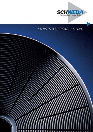 KUNSTSTOFFBEARBEITUNG - Schweda Kunststoff