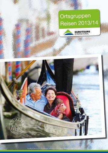 Eurotours Senioren - Ortsgruppen Reisen 2013/14