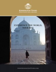 EXPERIENCE THE WORLD, YOUR WAY - Kensington Tours