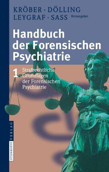 Was ist und wonach strebt Forensische Psychiatrie? - PDF Archive