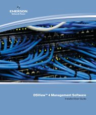 DSView™ 4 Installer/User Guide - Emerson Network Power