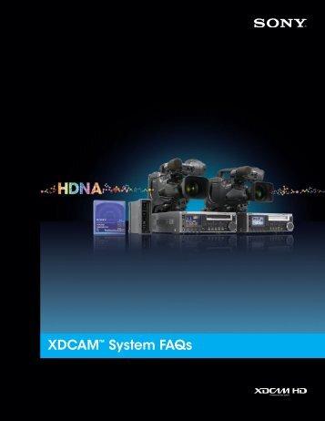 "XDCAMâ""¢ System FAQs - Sony"