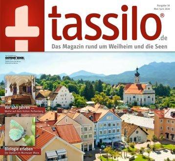 tassilo - das Magazin rund um Weilheim und die Seen - Ausgabe Mai/Juni 2020