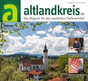 altlandkreis - Das Magazin für den westlichen Pfaffenwinkel - Ausgabe Mai/Juni 2020