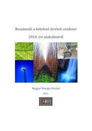 Beszámoló a kötelező átvételi rendszer 2010. évi alakulásáról