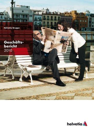 Geschäfts- bericht 2010 - Helvetia Gruppe