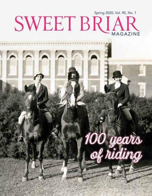 Sweet Briar College Magazine - Spring 2020