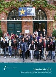 Jahresbericht 2010 - und Wirtschaftsmuseum