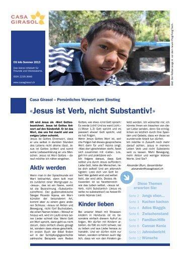 Infoblatt des Schweizer Kinderhilfswerk Casa Girasol in Mittelamerika - Sommer 2013