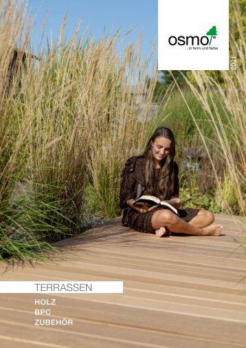 osmo, Terrassen