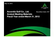 Accordia Golf Co., Ltd. Analyst Meeting Materials Fiscal Year ended ...
