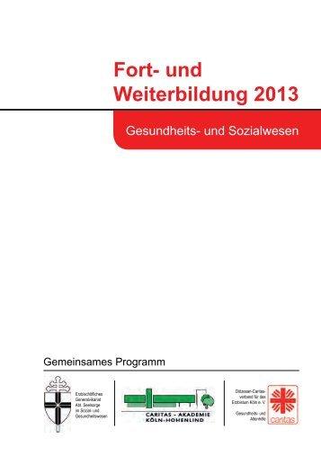 und Weiterbildung 2013 - Caritas-Akademie Köln