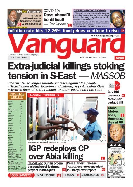22042020 - Extra-judicial killings stoking tension in S-East — MASSOB •Warns it'll no longer tolerate violence against th
