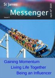 Messenger Issue 6 - 26 April 2020