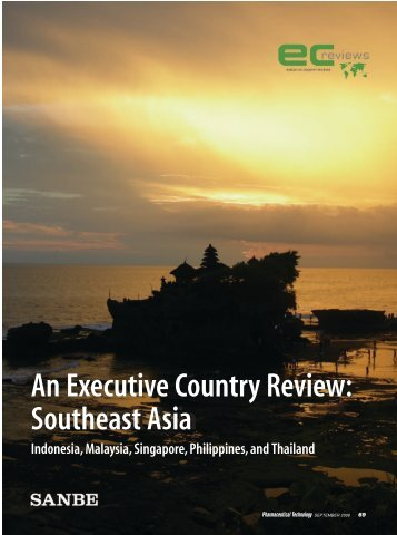 An Executive Country Review: South East Asia An ... - EC Reviews