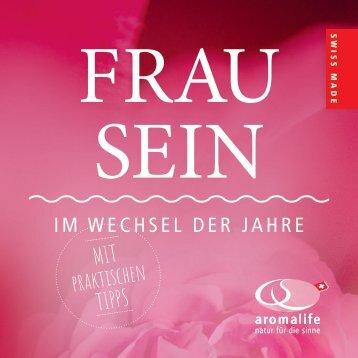 FRAU SEIN – IM WECHSEL DER JAHRE (Neu überarbeitet 5-21)