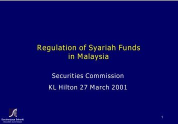Regulation of Syariah Funds in Malaysia - Securities Commission ...