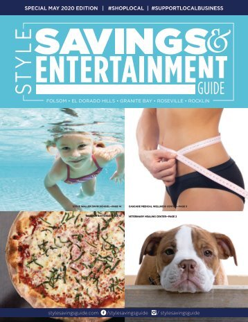 Style Savings Guide—Special May 2020 Issue for Folsom, El Dorado Hills, Granite Bay, Roseville and Rocklin