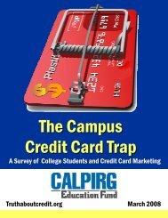 The Campus Credit Card Trap - CalPIRG