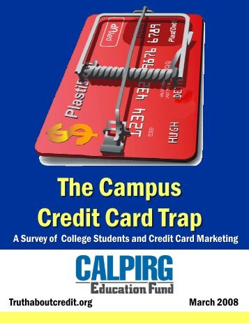 The Campus Credit Card Trap - CalPIRG
