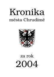 Kronika mìsta Chrudimì za rok 2004