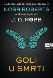 J D Robb - Goli u smrti