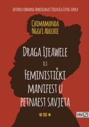 Chimamanda Ngozi Adichie - DRAGA IJEAWELE ILI FEMINISTIČKI MANIFEST U PETNAEST SAVJETA