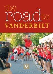 The Road to Vanderbilt - Undergraduate Admissions - Vanderbilt ...