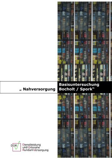 "Basisuntersuchung Bocholt / Spork"" "" Nahversorgung - Hans Hund"