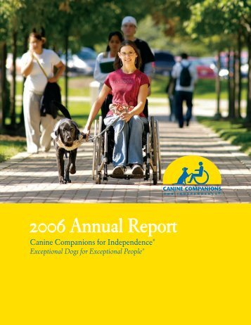 Canine Companions 2007 Annual Report - Canine Companions for ...