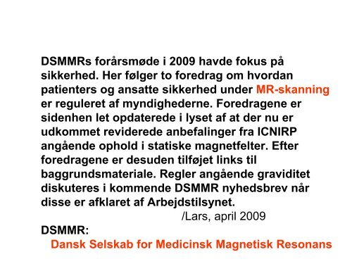MR-Sikkerhed - Dansk Selskab for Medicinsk Magnetisk Resonans
