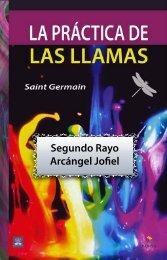 La Practica de las Llamas - Segundo Rayo