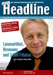 Luxusartikel, Resonanz und 3.000 Filialen - Rheinpfalz