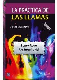 La Practica de las Llamas - Sexto Rayo