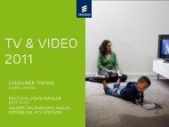 TV & Video Consumer Trends 2011 - Ericsson