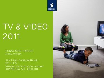 TV & Video Consumer Trends 2011 - Ericsson