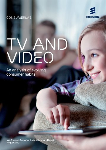 TV and video ConsumerLab report - Ericsson