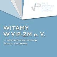 Witamy w VIP-ZM e. V. … reprezentującej interesy lekarzy dentystów